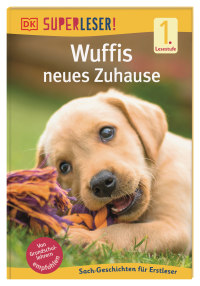 Coverbild SUPERLESER! Wuffis neues Zuhause, 9783831042043