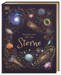 Coverbild Wundervolle Welt der Sterne von Will Gater, Daniel Long, Angela Rizza, 9783831042067