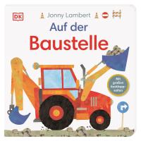 Coverbild Auf der Baustelle von Sandra Grimm, Jonny Lambert, 9783831042104