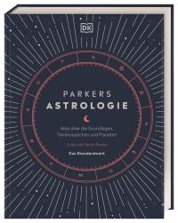 Coverbild Parkers Astrologie von Julia Parker, Derek Parker, 9783831042210
