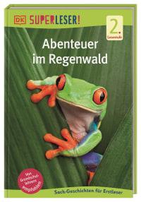 Coverbild SUPERLESER! Abenteuer im Regenwald, 9783831042241