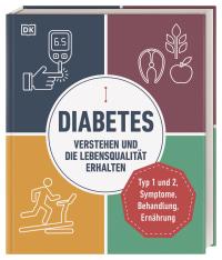 Coverbild Diabetes verstehen und die Lebensqualität erhalten von Rosemary Walker, 9783831042708