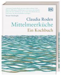 Coverbild Mittelmeerküche. Ein Kochbuch von Claudia Roden, 9783831042739
