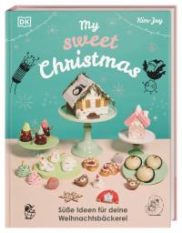 Coverbild My Sweet Christmas von Kim-Joy, 9783831042753