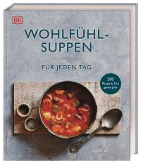 Coverbild Wohlfühlsuppen für jeden Tag, 9783831042913