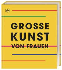 Coverbild Große Kunst von Frauen, 9783831042937