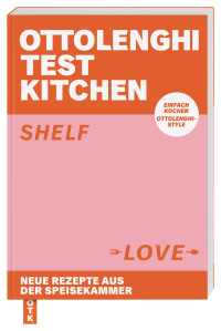 Coverbild Ottolenghi Test Kitchen – Shelf Love von Yotam Ottolenghi, 9783831042944