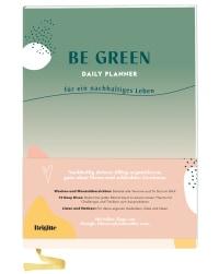 Coverbild Be Green Daily Planner von Brigitte Be Green, 9783831043309