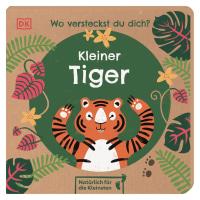 Coverbild Wo versteckst du dich? Kleiner Tiger von Franziska Jaekel, 9783831042821