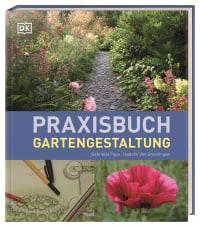Coverbild Praxisbuch Gartengestaltung von Gabriella Pape, Isabelle van Groeningen, 9783831043873