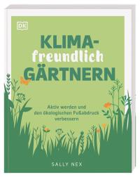 Coverbild Klimafreundlich gärtnern von Sally Nex, 9783831043880