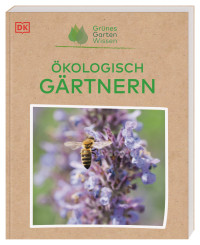 Coverbild Grünes Gartenwissen. Ökologisch gärtnern von Zia Allaway, 9783831043910