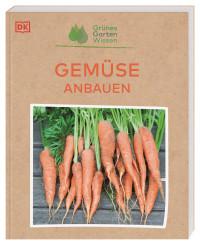 Coverbild Grünes Gartenwissen. Gemüse anbauen von Jo Whittingham, 9783831043941