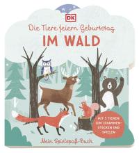 Coverbild Mein Spielspaß-Buch. Die Tiere feiern Geburtstag im Wald von Elena Bruns, 9783831043774