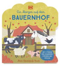 Coverbild Mein Spielspaß-Buch. Ein Morgen auf dem Bauernhof von Elena Bruns, 9783831043781
