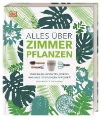 Coverbild Alles über Zimmerpflanzen von Zia Allaway, Fran Bailey, 9783831037230