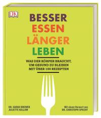 Coverbild Besser essen, länger leben von Sarah Brewer, Juliette Kellow, 9783831035892