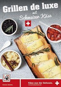 Bild zu Grillen de luxe - mit Schweizer Käse