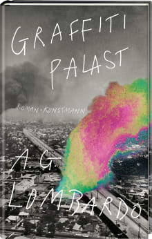 Coverbild Graffiti Palast von A.G. Lombardo, ISBN 978-3-95614-284-0