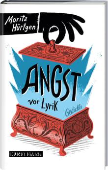 Angst Vor Lyrik Moritz Hürtgen Verlag Antje Kunstmann