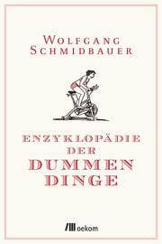 """Cover zu """"Enzyklopädie der Dummen Dinge"""""""