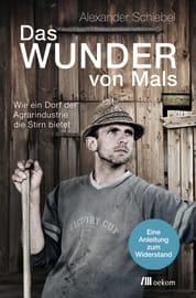 """Cover zu """"Das Wunder von Mals"""""""