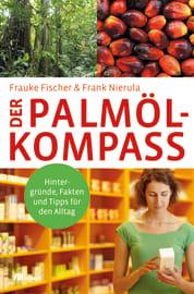 """Cover zu """"Der Palmöl-Kompass"""""""