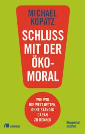 """Cover zu """"Schluss mit der Ökomoral!"""""""