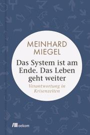 """Cover zu """"Das System ist am Ende. Das Leben geht weiter"""""""