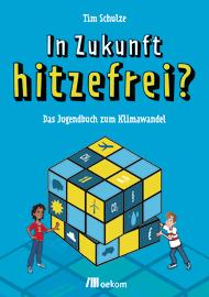 """Cover zu """"In Zukunft hitzefrei?"""""""
