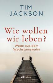 """Cover zu """"Wie wollen wir leben?"""""""