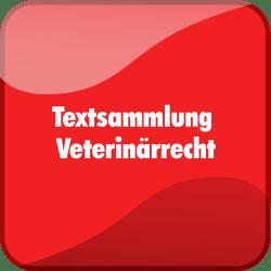 Textsammlung Veterinärrecht