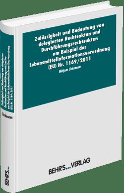 Zulässigkeit und Bedeutung von delegierten Rechtsakten und Durchführungsrechtsakten