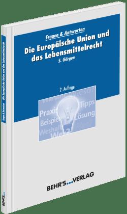 Die Europäische Union und das Lebensmittelrecht