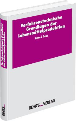 Verfahrenstechnische Grundlagen der Lebensmittelproduktion