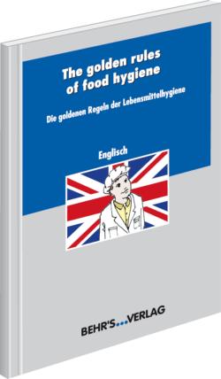 Die goldenen Regeln der Lebensmittelhygiene - englisch