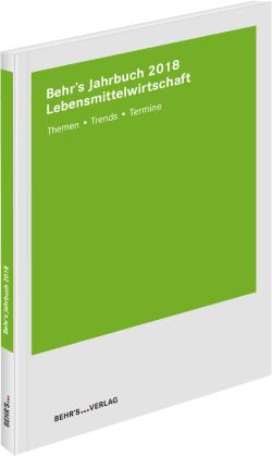 BEHR'S Jahrbuch für die Lebensmittelwirtschaft 2018