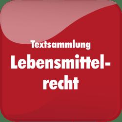 Textsammlung Lebensmittelrecht ONLINE