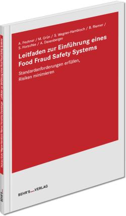 Leitfaden zur Einführung eines Food Fraud Safety Systems
