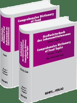 Comprehensive Dictionary of Food + Großwörterbuch des Lebensmittelwesens