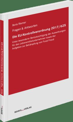 Die EU-Kontrollverordnung 2017/625