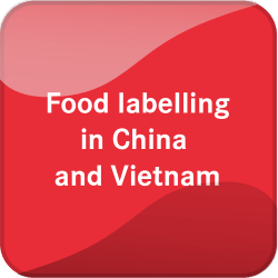 Food labelling in China and Vietnam
