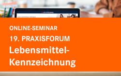 Praxis Forum Lebensmittelkennzeichnung