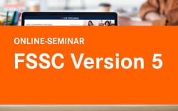FSSC V5 sicher zertifizieren!