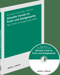 Aktuelle Trends im Food- und Gastgewerbe
