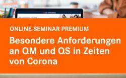 Besondere Anforderungen an QM und QS in Zeiten von Corona (inkl. Teilnahme an der Seminar-Serie
