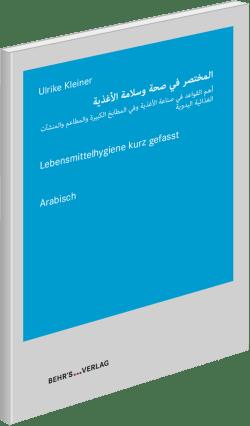 Lebensmittelhygiene kurz gefasst - arabisch
