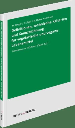 Definitionen, technische Kriterien und Kennzeichnung für vegetarische und vegane Lebensmittel