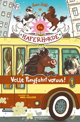"""Suza Kolb präsentiert """"Die Haferhorde - Volle Ponyfahrt voraus!"""""""