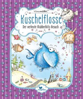"""Nina Müller präsentiert """"Kuschelflosse - Der verhexte Blubberblitz-Besuch"""""""